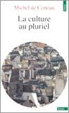 certeau_culture_pluriel.jpg