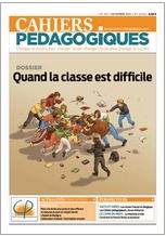 N° 501 Quand la classe est difficile  (Coordonné par Xavier Dejemeppe et Alexandra Rayzal) - décembre 2012
