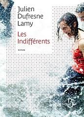 julien-defresne-lamy-les-indifferents-roman-1.jpg